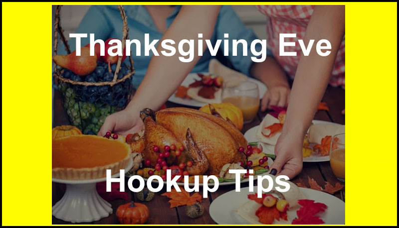 Thanksgiving Eve Sex Tips