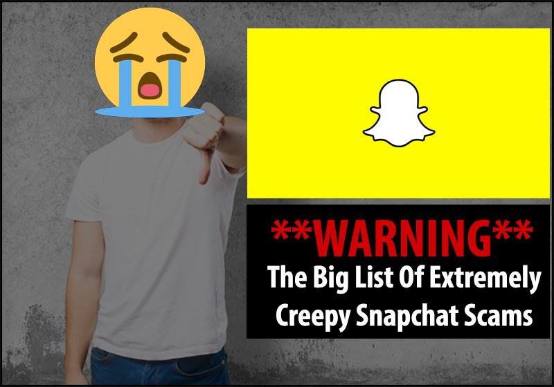 snapchat scams list