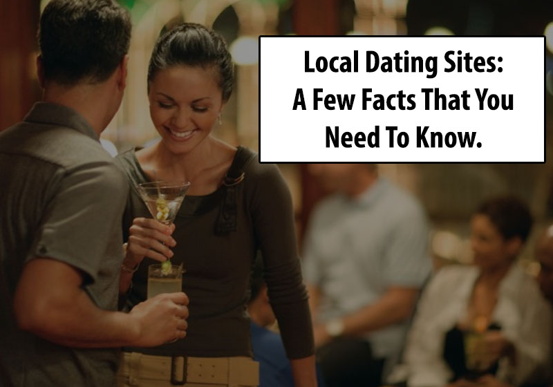 local dating sites facts