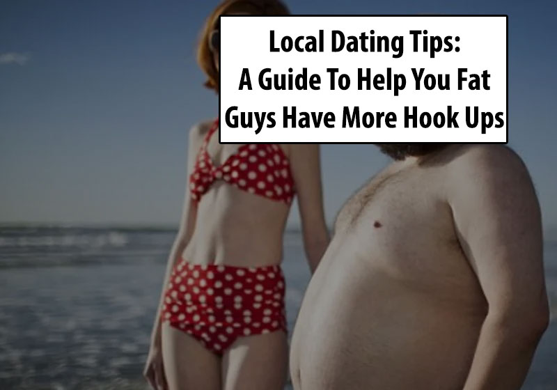 Tips For Fat Guys